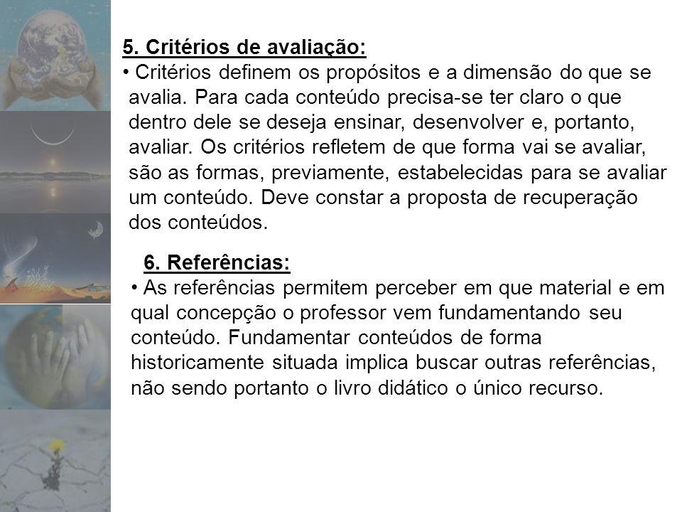 5. Critérios de avaliação: