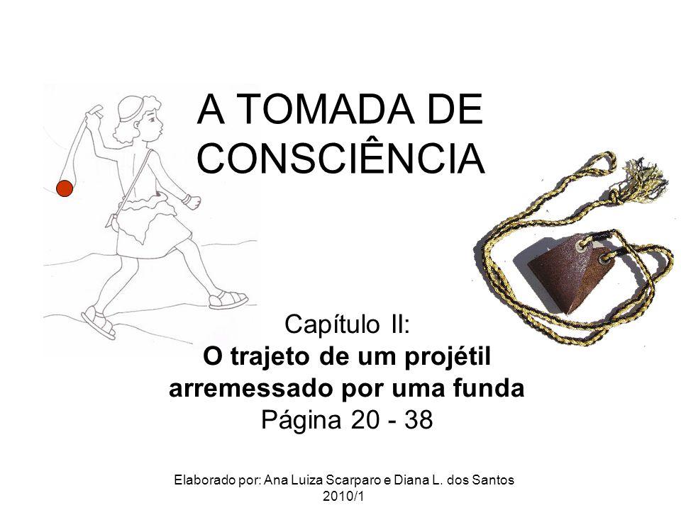A TOMADA DE CONSCIÊNCIA