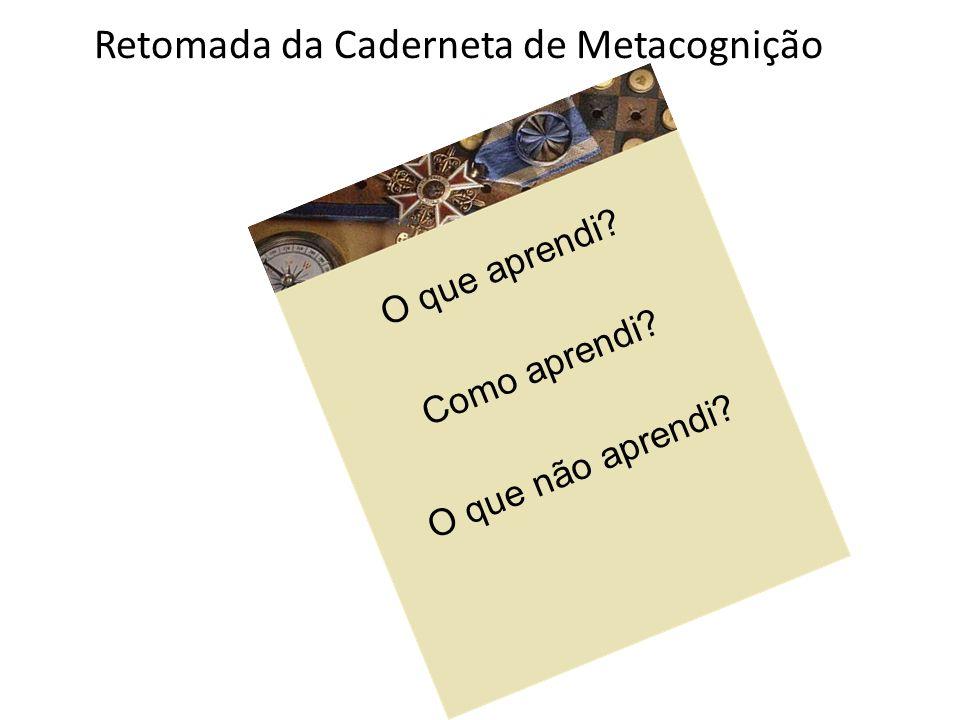 Retomada da Caderneta de Metacognição