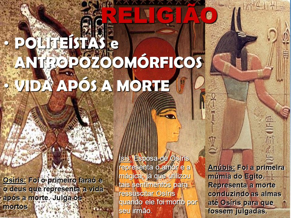 RELIGIÃO POLITEÍSTAS e ANTROPOZOOMÓRFICOS VIDA APÓS A MORTE