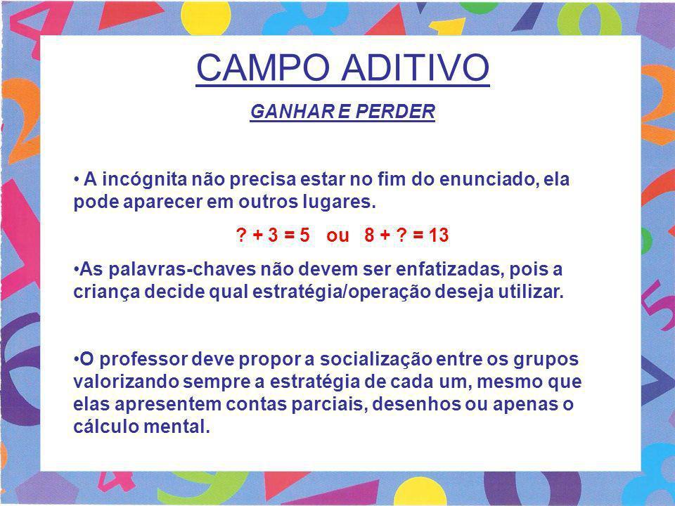 CAMPO ADITIVO GANHAR E PERDER