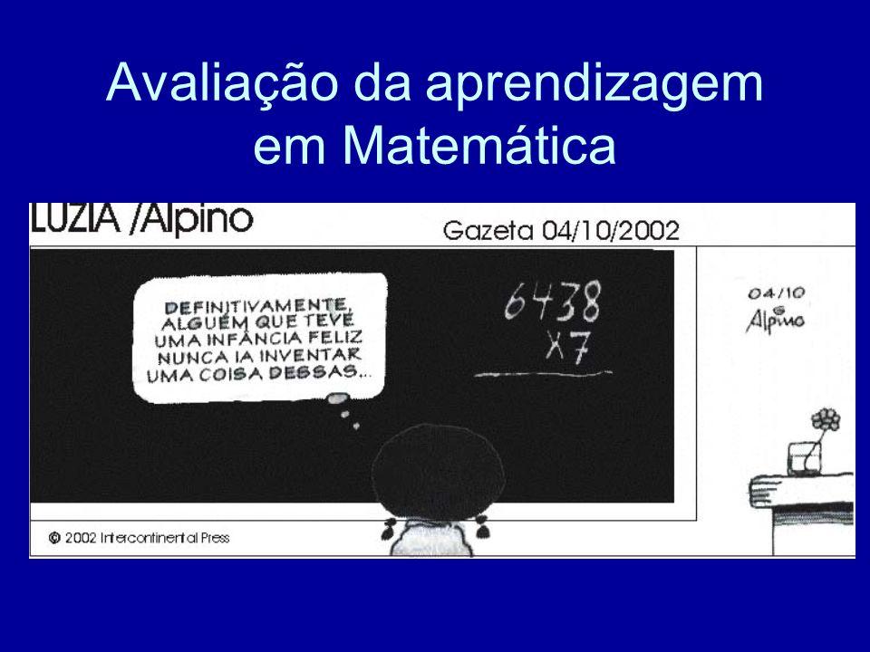 Avaliação da aprendizagem em Matemática