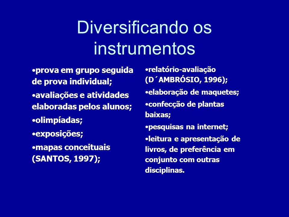 Diversificando os instrumentos