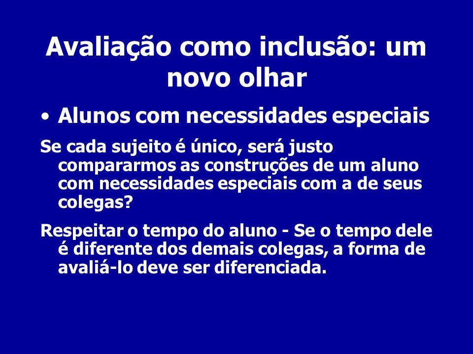 Avaliação como inclusão: um novo olhar
