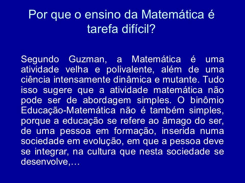 Por que o ensino da Matemática é tarefa difícil
