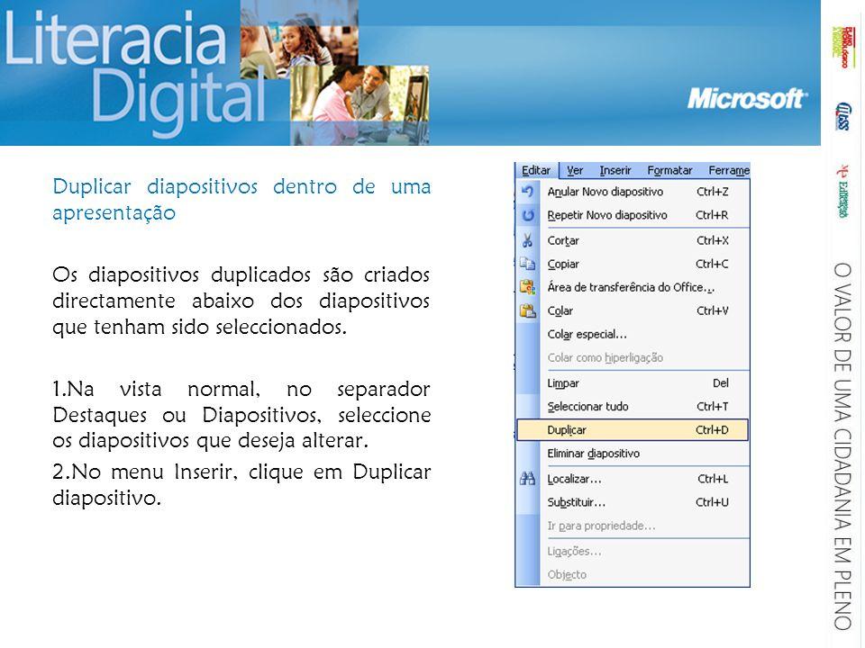 Duplicar diapositivos dentro de uma apresentação