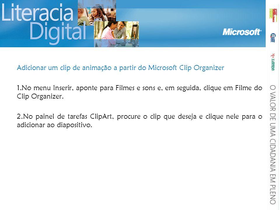 Adicionar um clip de animação a partir do Microsoft Clip Organizer