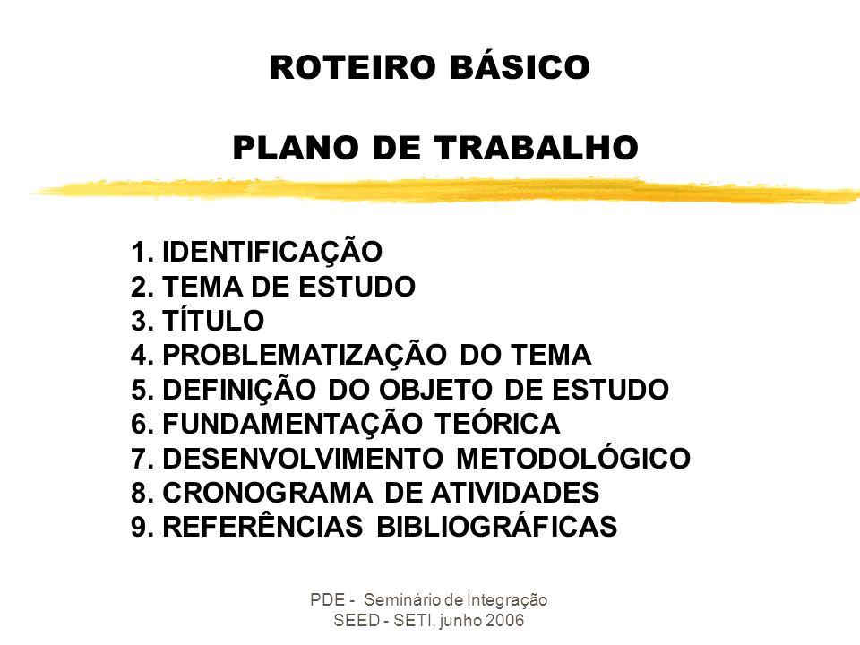 ROTEIRO BÁSICO PLANO DE TRABALHO