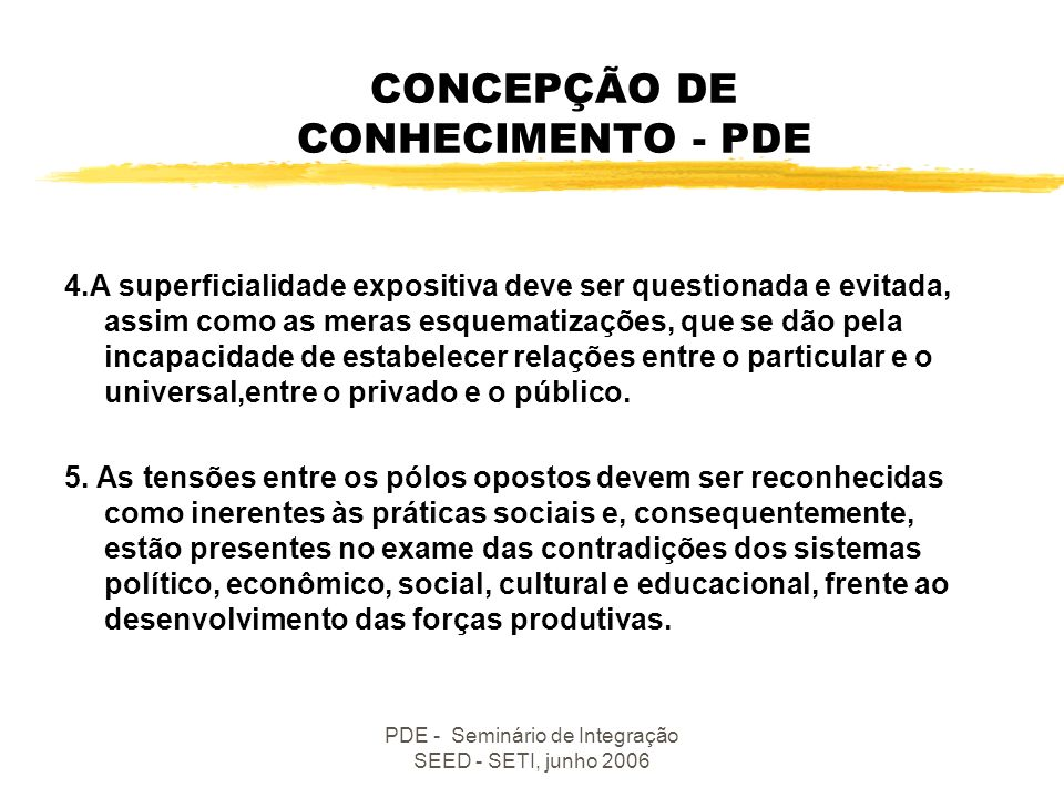 CONCEPÇÃO DE CONHECIMENTO - PDE