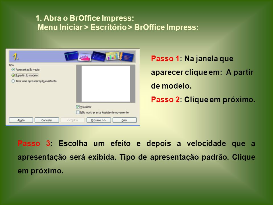 1. Abra o BrOffice Impress:
