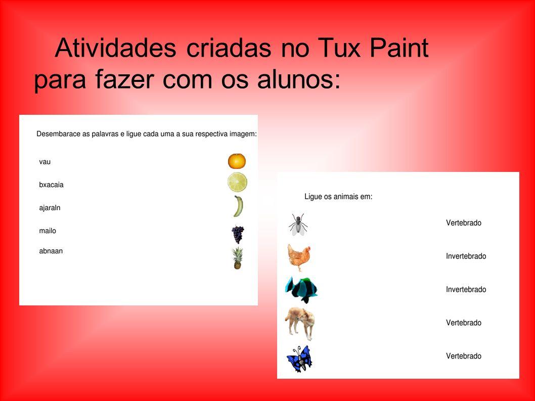 Atividades criadas no Tux Paint para fazer com os alunos: