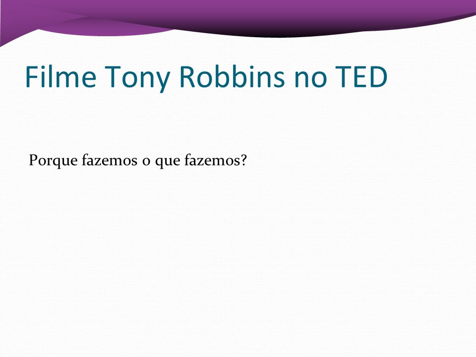 Filme Tony Robbins no TED