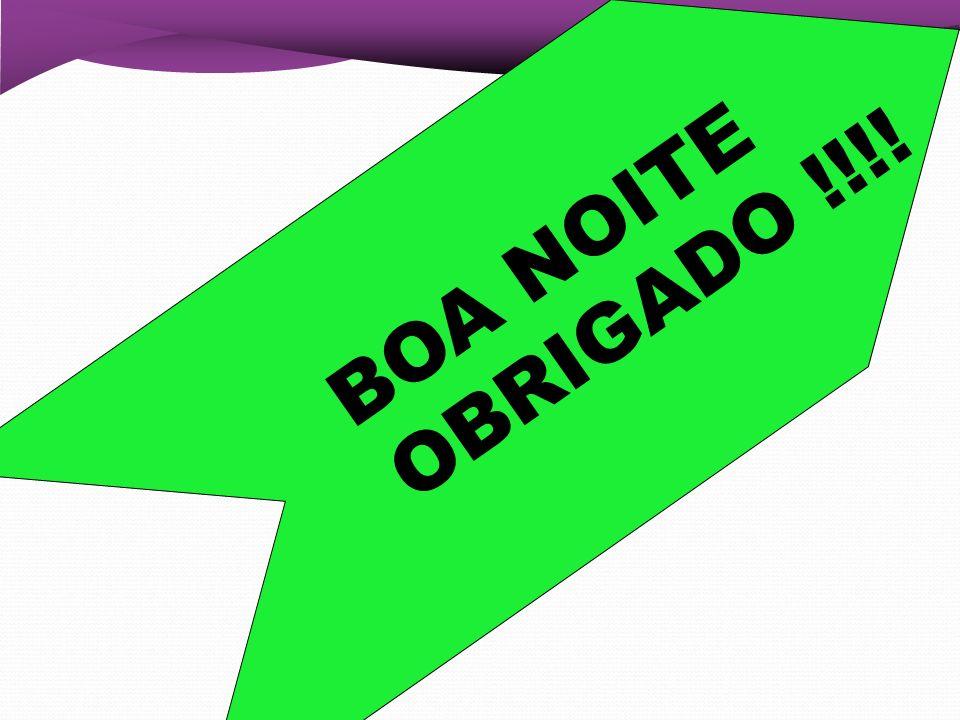 BOA NOITE OBRIGADO !!!! 52