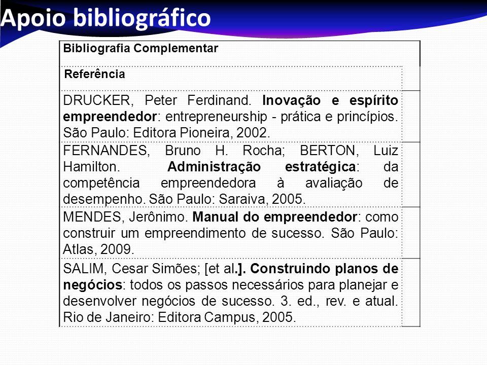 Apoio bibliográfico Bibliografia Complementar. Referência.