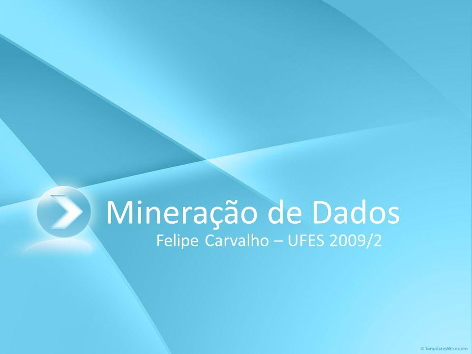 Felipe Carvalho – UFES 2009/2
