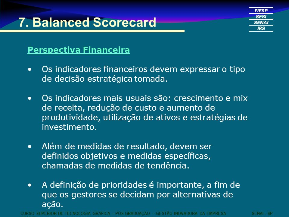7. Balanced Scorecard Perspectiva Financeira