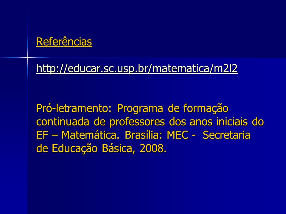 Referências http://educar. sc. usp