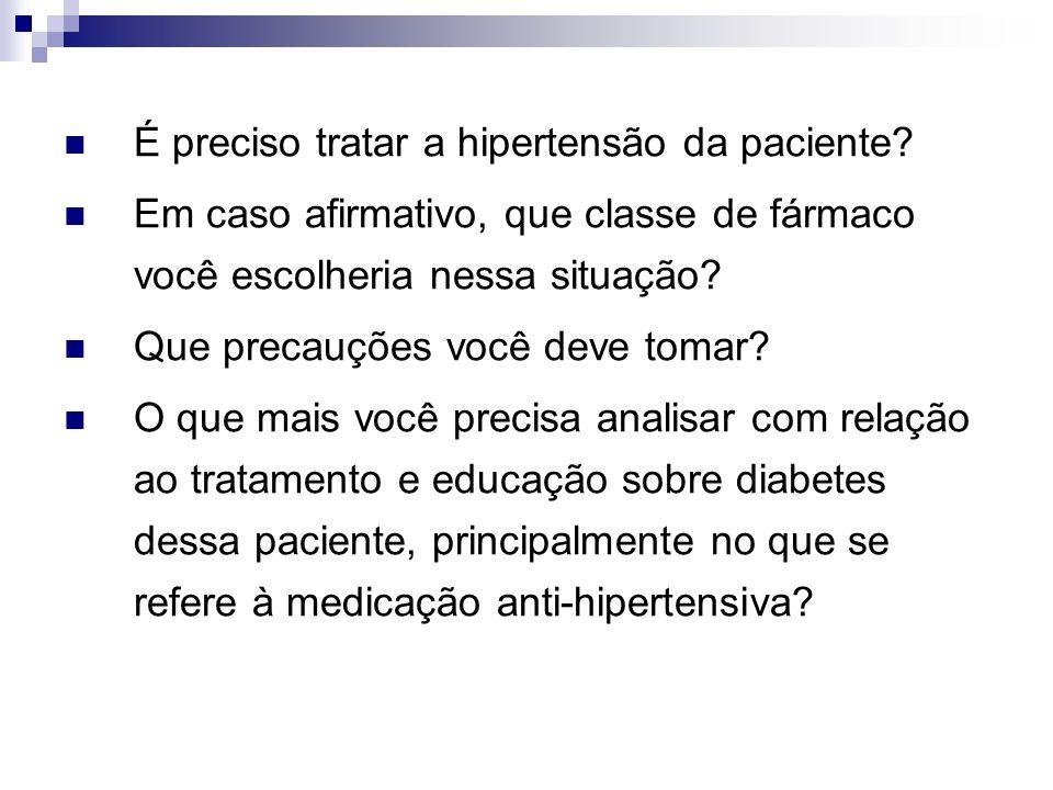 É preciso tratar a hipertensão da paciente