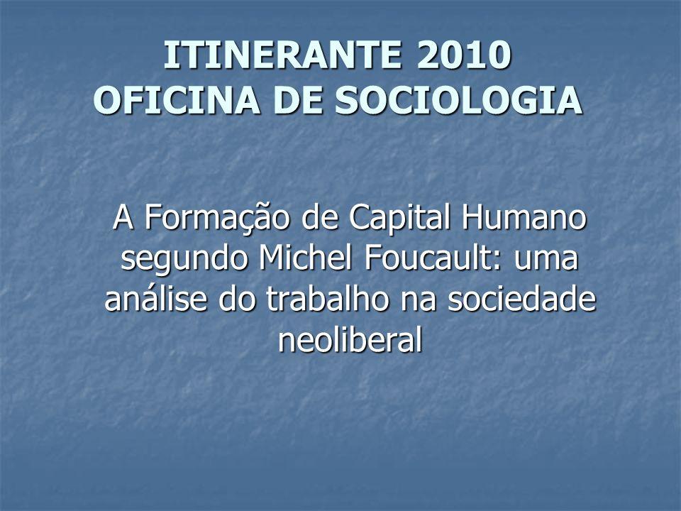 ITINERANTE 2010 OFICINA DE SOCIOLOGIA