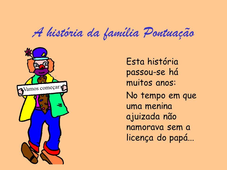 A história da família Pontuação