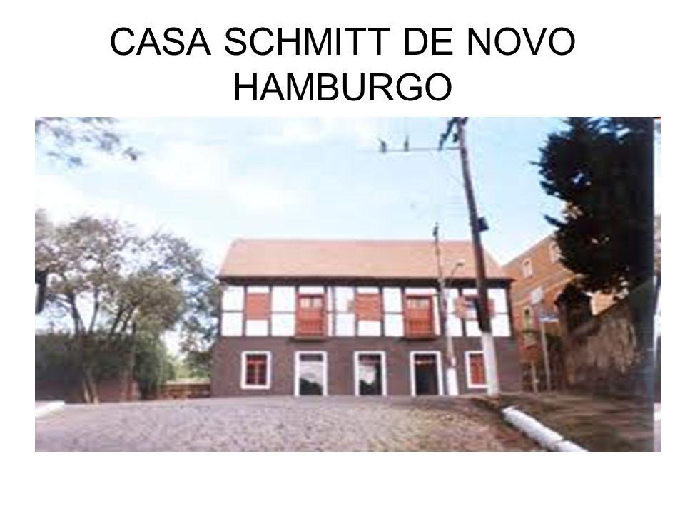 CASA SCHMITT DE NOVO HAMBURGO