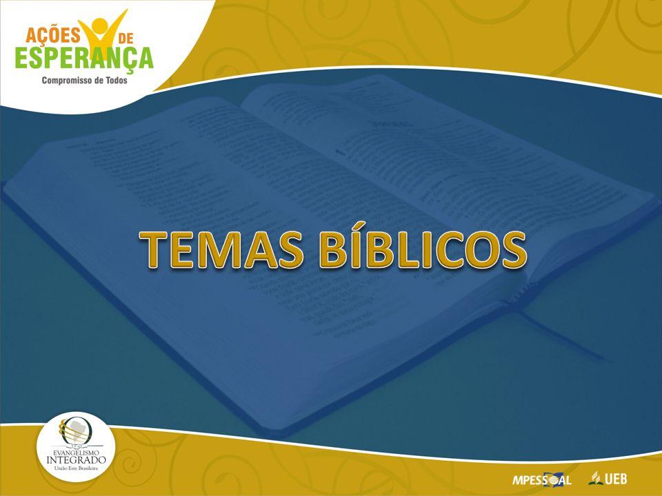 TEMAS BÍBLICOS