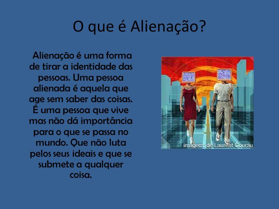 O que é Alienação
