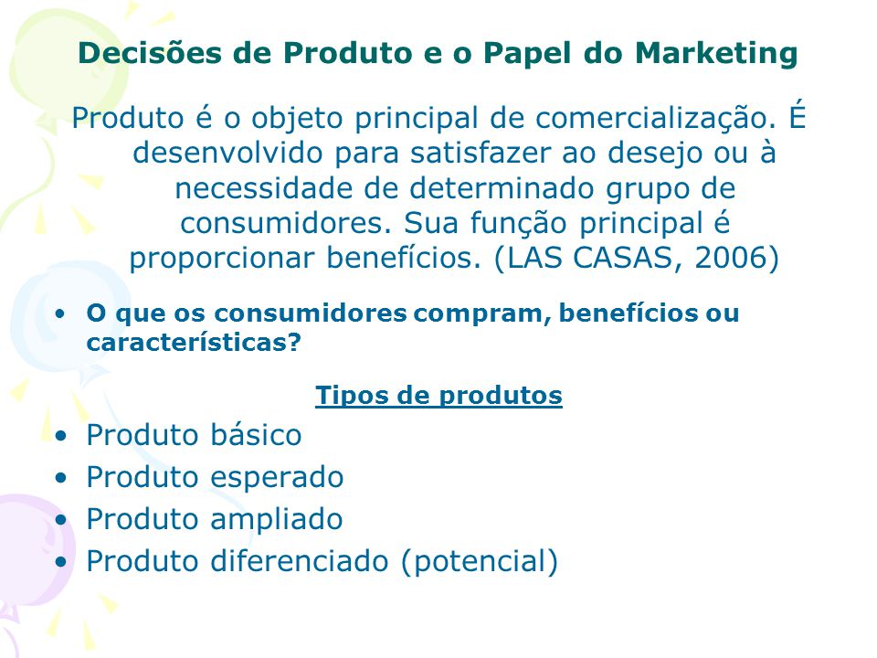 Decisões de Produto e o Papel do Marketing