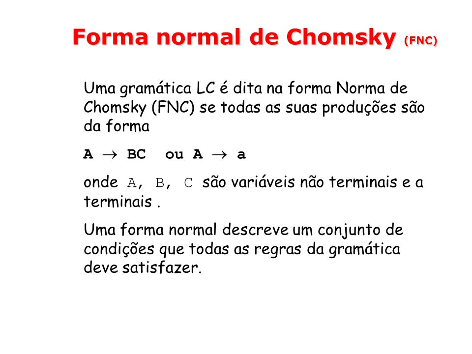Forma normal de Chomsky (FNC)