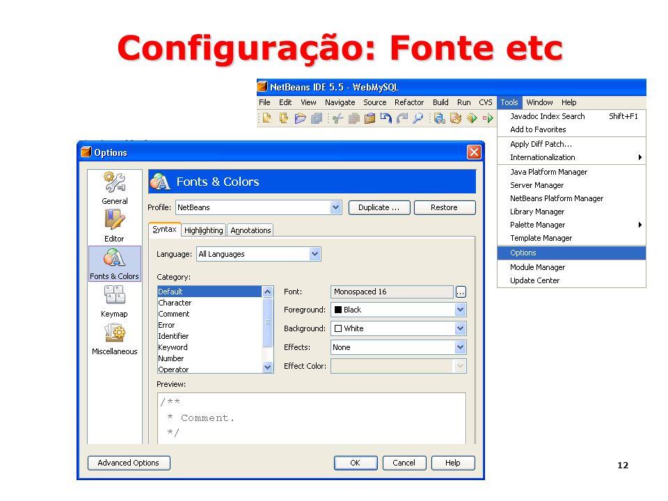 Configuração: Fonte etc
