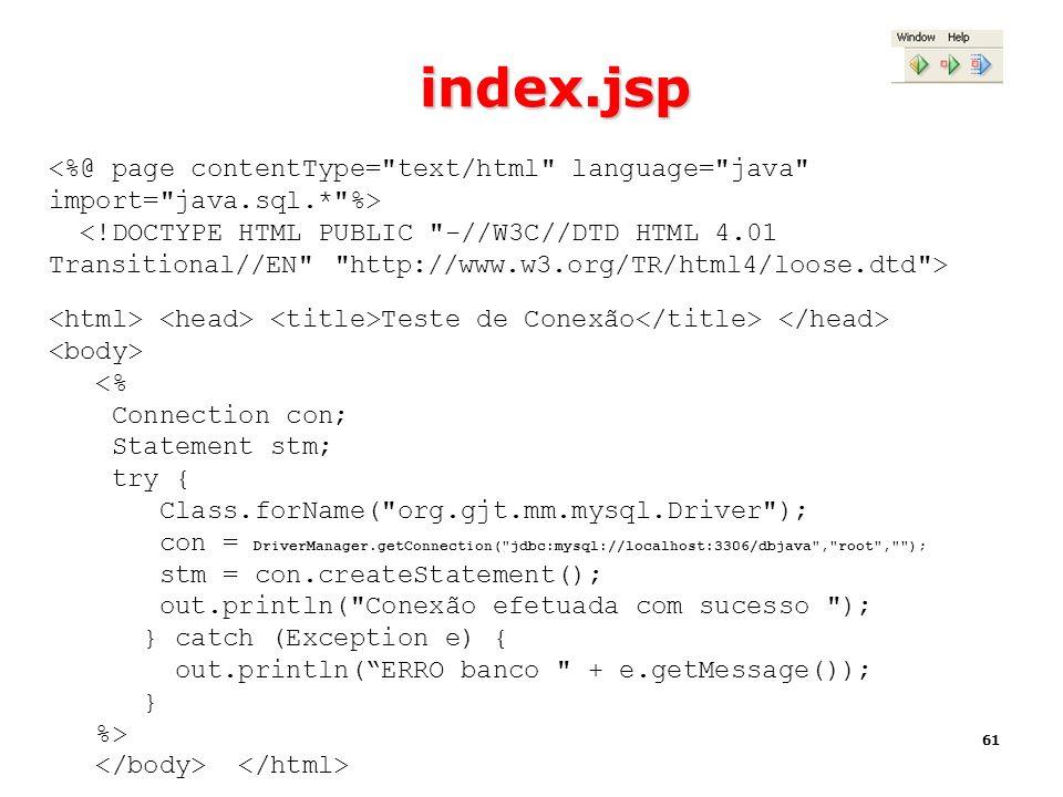index.jsp <%@ page contentType= text/html language= java import= java.sql.* %>