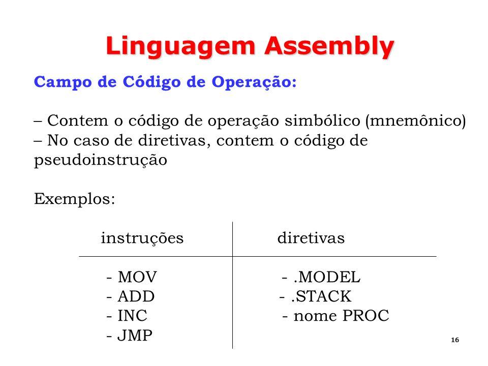 Linguagem Assembly Campo de Código de Operação: