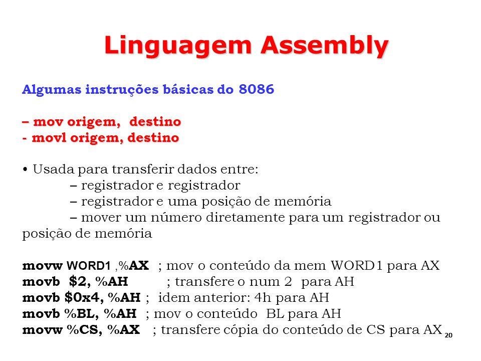 Linguagem Assembly Algumas instruções básicas do 8086