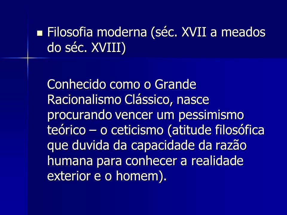 Filosofia moderna (séc. XVII a meados do séc. XVIII)