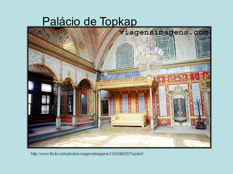 Palácio de Topkap http://www.flickr.com/photos/viagensimagens/1343388257/sizes/l/