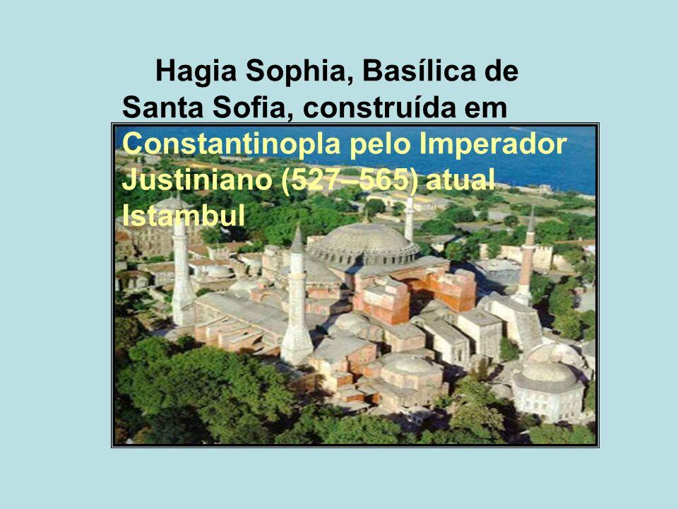 Hagia Sophia, Basílica de Santa Sofia, construída em Constantinopla pelo Imperador Justiniano (527–565) atual Istambul