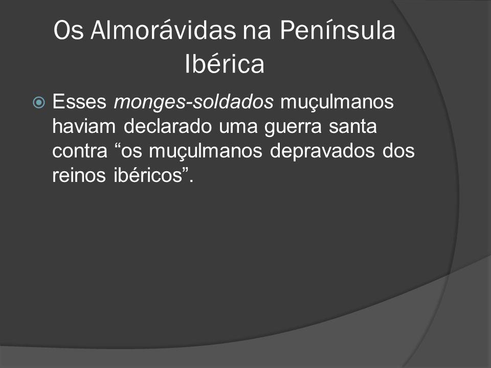 Os Almorávidas na Península Ibérica