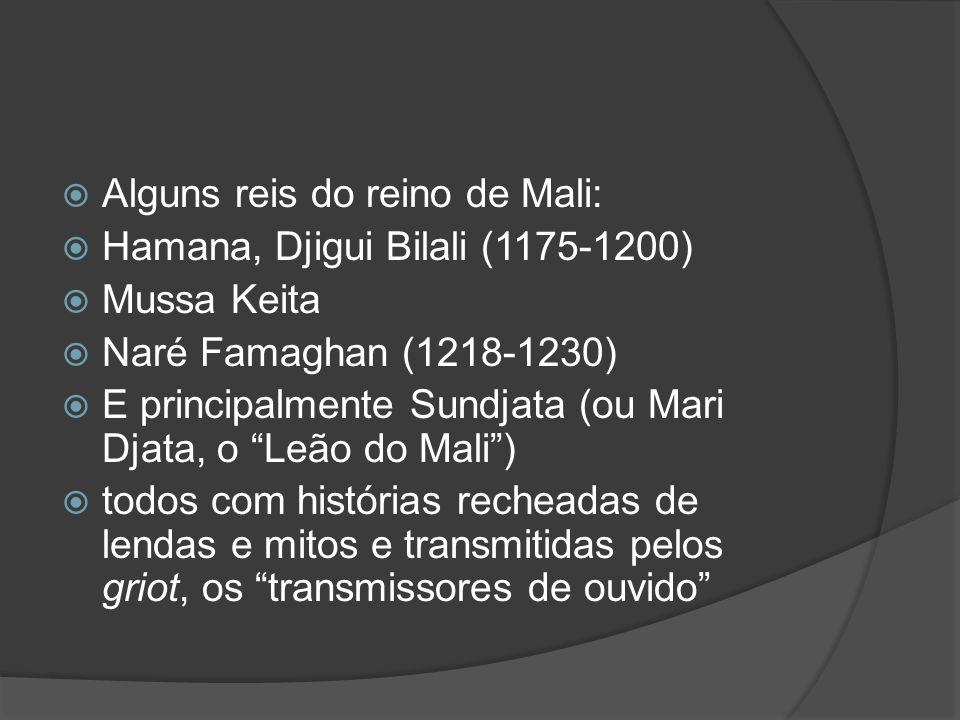 Alguns reis do reino de Mali: