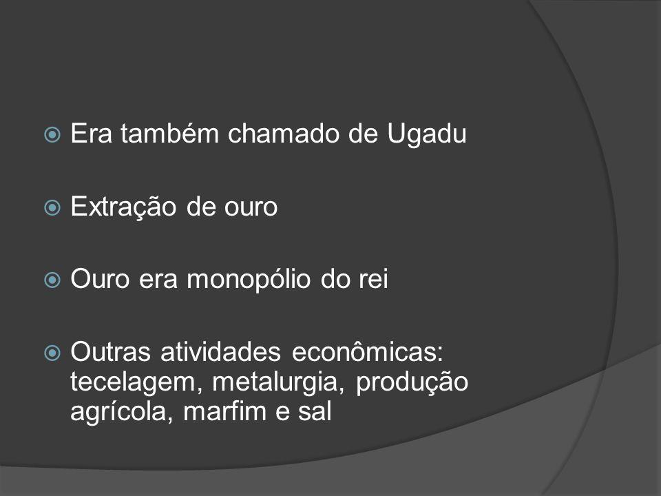 Era também chamado de Ugadu