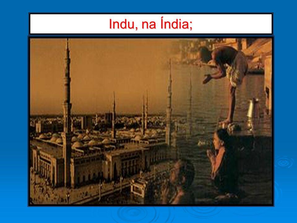Indu, na Índia;