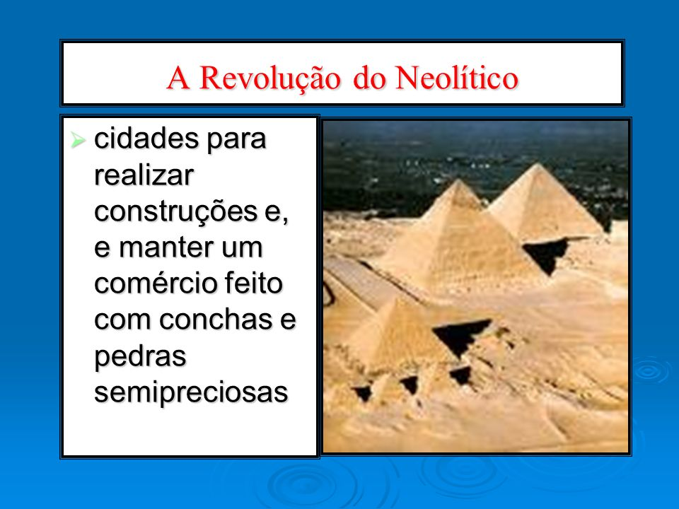 A Revolução do Neolítico