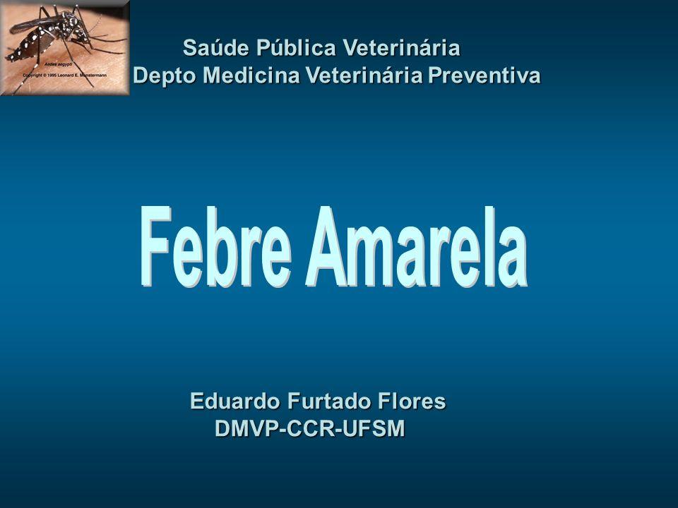 Febre Amarela Saúde Pública Veterinária