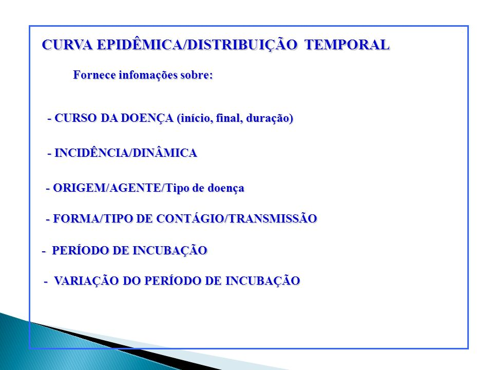CURVA EPIDÊMICA/DISTRIBUIÇÃO TEMPORAL