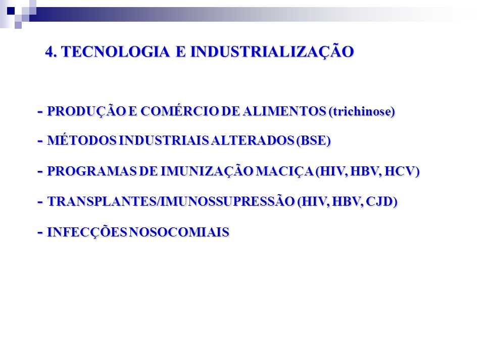 4. TECNOLOGIA E INDUSTRIALIZAÇÃO