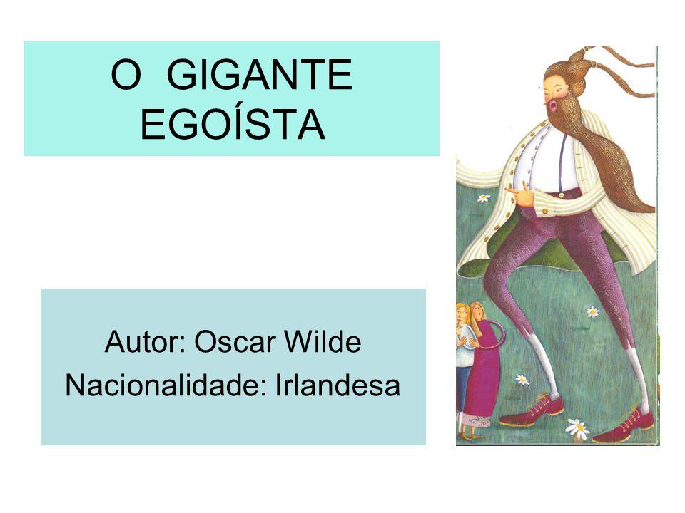 Autor: Oscar Wilde Nacionalidade: Irlandesa