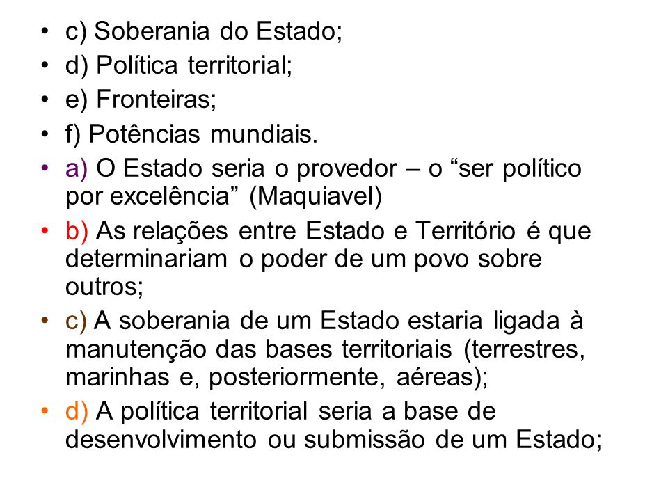 c) Soberania do Estado;