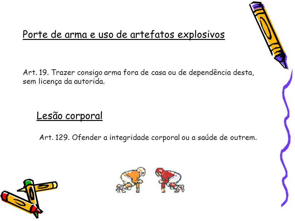 Porte de arma e uso de artefatos explosivos