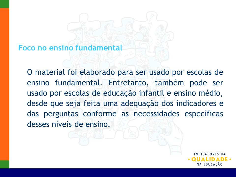 Foco no ensino fundamental