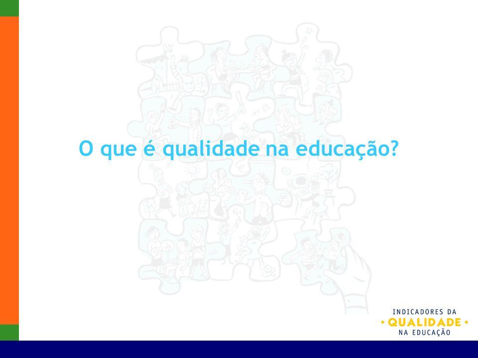 O que é qualidade na educação
