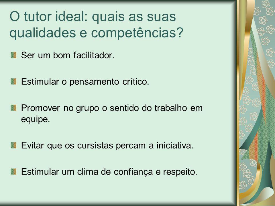 O tutor ideal: quais as suas qualidades e competências